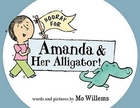 Hooray for Amanda & Her Alligator! by Mo…