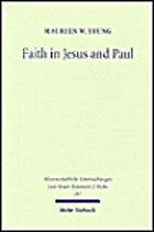 Faith in Jesus & Paul: A Comparison With…