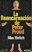 Reincarnation of Peter Proud by Max Ehrlich