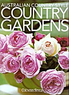 Australian Country Style Country Gardens by…