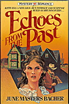 Echoes from the Past by June Masters Bacher