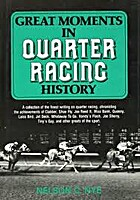Great Moments in Quarter Racing History by…