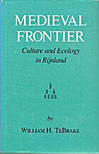 Medieval frontier : culture and ecology in…