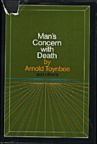 Man's Concern with Death by Arnold Toynbee