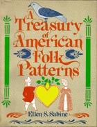 treasury of american folk patterns by ellen