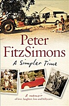 A Simpler Time by Peter FitzSimons