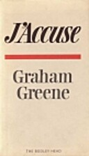 J'Accuse by Graham Greene