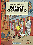 Cigars of the Pharaoh írta: Hergé