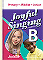 Joyful Singing Songbook B by A Beka Book