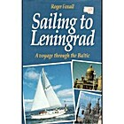 Sailing to Leningrad: A Voyage Through the…