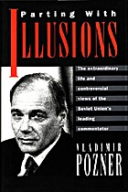 Parting With Illusions by Vladimir Pozner