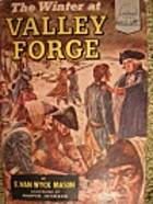 The Winter at Valley Forge by F. van Wyck…