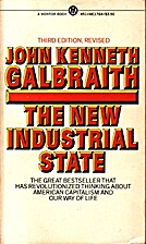 The New Industrial State by John Kenneth…