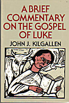 A Brief Commentary on the Gospel of Luke by…