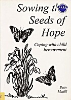 Sowing the seeds of hope : coping with child…