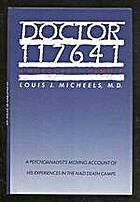 Doctor 117641: A Holocaust Memoir by Louis…
