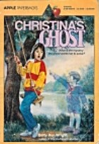 Christina's Ghost by Betty Ren Wright