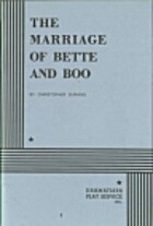 The Marriage of Bette and Boo. by…