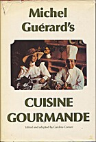 Cuisine Gourmande by Michel Guerard