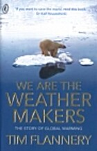 We Are the Weather Makers: The History of…