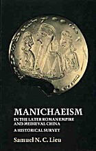 Manichaeism in the Later Roman Empire and…