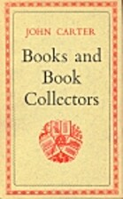 Books and book-collectors by John Carter