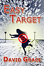 Easy Target by David Grace