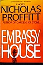 The Embassy House by Nicholas Proffitt