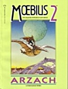 Moebius 2: Arzach and Other Fantasy Stories…