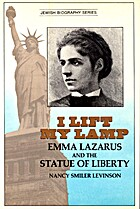 I Lift My Lamp: Emma Lazarus and the Statue…