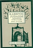 Rabbinic Judaism: Structure and System by…