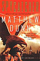 Spycatcher Spycatcher: A Novel a Novel by…