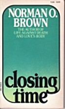 Closing Time by Norman Oliver Brown