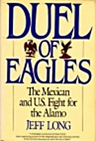 Duel of Eagles: The Mexican and U.S. Fight…