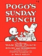 Pogo's Sunday Punch by Walt Kelly