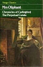The Perpetual Curate by Margaret Oliphant