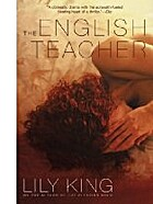 The English Teacher – tekijä: Lily King