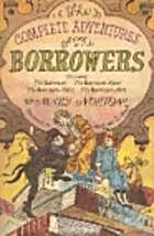 Complete Adventures of the Borrowers by Mary…