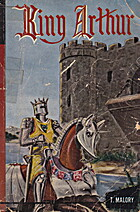 King Arthur by Sir Thomas Malory