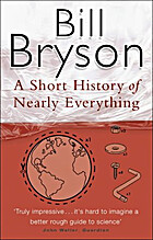 A Short History of Nearly Everything by Bill…