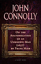 On The Anatomization of an Unknown Man…