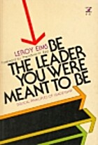 Be the Leader You Were Meant to Be (An Input…