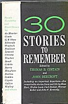 30 Stories to Remember by Thomas B. Costain