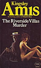 The Riverside Villas Murder by Kingsley Amis