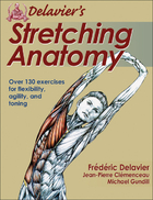 Delavier's Stretching Anatomy by Frédéric Delavier, Jean-Pierre Clémenceau, Michael Gundill