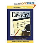 Should You Really Be A Lawyer?: The Guide To…
