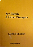 My family and other strangers by Laurice…