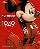 Topolino Story 1949 - Volume 1 by Walt…