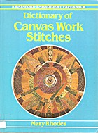 Dictionary of Canvas Work Stitches (Batsford…