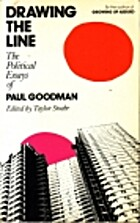 Drawing the Line by Paul Goodman